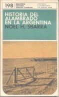 HISTORIA DEL ALAMBRADO EN LA ARGENTINA - NOEL H. SBARRA EUDEBA AÑO 1973 127 PAGINAS - Storia E Arte