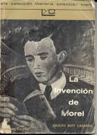 LA INVENCION DE MOREL. ADOLFO BIOY CASARES. COLECCION LITERARIA. EDICIONES COLIHUE 137 PAGINAS CUAC RARISIME - Littérature