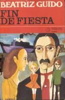 FIN DE FIESTA. BEATRIZ GUIDO. LIBRO AUTOGRAFIADO, NOVELA ARGENTINA. 244 PAGINAS CUAC - Fantaisie