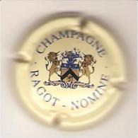 CAPSULE MUSELET CHAMPAGNE RAGOT NOMINE MULTICOLORE SUR CREME - Champagne