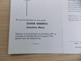 Doodsprentje Carolina Mars Kortrijk Dutsel 25/10/1897 Noorderwijk 31/8/1976 ( Zuster Gisberta ) - Religion & Esotérisme