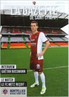 La Gazette Saint Symphorien FC Metz - Montpellier Hérault SC Championnat France Ligue 1 N° 10 - Programmes