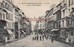 78 - SAINT GERMAIN EN LAYE -  La Ville - Rue Du Vieux Marché - écrite 1919 - 2 Scans - St. Germain En Laye (castle)