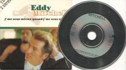 CD-SINGLE-EDDY MITCHELL-1993-JE ME SENS MIEUX-N°859446-2-TBE- - Autres - Musique Française