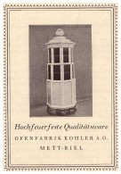 Original Werbung - 1927 - Ofenfabrik Kohler In Mett - Biel / Bienne , Öfen !!! - Advertising