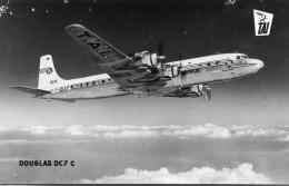 AVIATION(DOUGLAS DC7 C) - 1946-....: Moderne