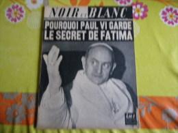 Noir Et Blanc Magazine De 1967 Paul VI - Tijdschriften: Abonnementen