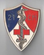 INSIGNE 21° CM COMPAGNIE MEDICALE - DRAGO PARIS G 2648 - Services Médicaux