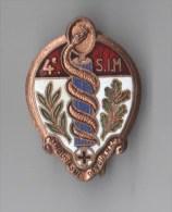 INSIGNE 4° SIM SECTION D´INFIRMIERS MILITAIRES , Enthousiasme, Dévouement - Email - Boléro DRAGO - Medical Services
