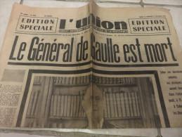 """L'UNION Edition Spéciale Du 10 Et 11 Novembre 1970 """"LE GENERAL DE GAULLE EST MORT"""" - 1939-45"""