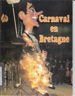 LI15-010: CAHIERS IROISE CARNAVAL EN BRETAGNE N° 1 1989 EDITE A BREST - Livres, BD, Revues