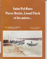 LI15-014 : CAHIERS IROISE ST POL ROUX PIERRE BRETTE LIONEL FLOCH N° 1 1990 EDITE A BREST - Ohne Zuordnung