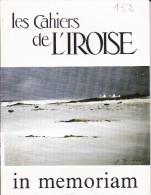 LI15-018 : CAHIERS IROISE IN MEMORIAM N° 152 1991 EDITE A BREST - Livres, BD, Revues