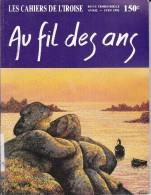 LI15-019 : CAHIERS IROISE AU FIL DES ANS N° 150 1991 EDITE A BREST - Livres, BD, Revues