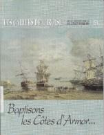 LI15-020 : CAHIERS IROISE BAPTISONS LES COTES D ARMOR  N° 151 1991 EDITE A BREST - Livres, BD, Revues