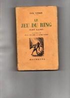 JACK LONDON -LE JEU DU RING ( THE GAME) BOXE- PAUL GRUYER & LOUIS POSTIF- MAYENNE 1928 - Books, Magazines, Comics