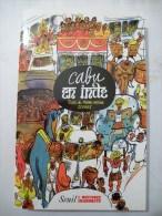 CABU EN INDE Livre De Reportage , Dessins à Toutes Les Pages EDITION DE 2002 - Cabu