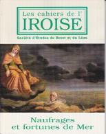 LI15-040 : CAHIERS IROISE SOCIETE ETUDES DE BREST ET DU LEON N° 175 1997 NAUFRAGES ET FORTUNES DE MER - Livres, BD, Revues