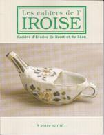 LI15-042 : CAHIERS IROISE SOCIETE ETUDES DE BREST ET DU LEON N° 178 1998 A VOTRE SANTE - Livres, BD, Revues