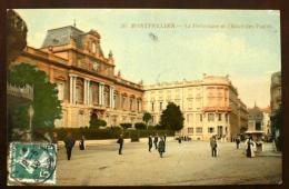 MONTPELLIER (34) La Prefecture Et L'hotel Des Postes - Montpellier