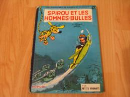 Spirou Et Fantasio - Franquin - Tome 17 EO 1964 - Les Hommes-Bulles - Spirou Et Fantasio