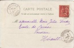 France,SERVIAN,POUSSAN, HERAULT, 1902,sur N°116 (15/marco008) - Marcophilie (Lettres)