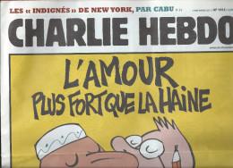 CHARLIE HEBDO    9 Novembre 2011  N° 1012  Couverture De LUZ  NEUF - Humour