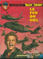 Buck Danny 43. Le Feu Du Ciel Charlier &Bergèse Novedi  1986 édition D'origine - Buck Danny