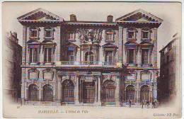 13. MARSEILLE . L'HOTEL DE VILLE . ANIMATION. CARTE PRECURSEUR . - Monuments