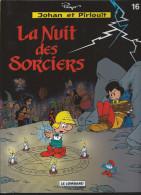 Johan Et Pirlouit 16. La Nuit Des Sorciers Yvan Delporte Et Alain Maury 2008 NEUF - Johan Et Pirlouit