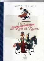 MILLE ET UN CONTES- HISTOIRES DE ROIS ET REINES- MILAN JEUNESSE- 2007- ILLUSTRATIONS GWEN KERAVAL- AMELIE DUFOUR - Livres, BD, Revues