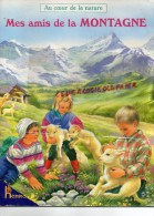 LIVRE ENFANT- MES AMIS DE LA MONTAGNE- ILLUSTRATEUR P. SALEMNBIER-TETE P. VEDERE D' AURIA- SAIT BERNARD-LOUP-OURS-... - Books, Magazines, Comics