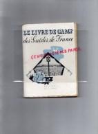 SCOUTISME- SCOUT-SCOUTS- LE LIVRE DE CAMP DES GUIDES DE FRANCE- ILLUSTRATEUR JACQUELINE BOURNAT - Books, Magazines, Comics