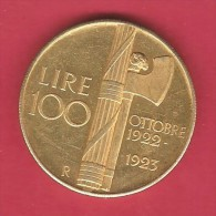 ITALY   100 LIRE   1923 GOLD PLATED SILVER OFFICIAL RESTRIKE - 1861-1946 : Kingdom