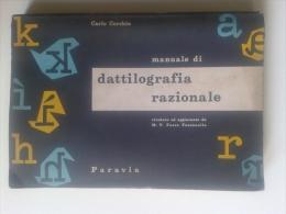 Lib394 Dattilografia Razionale Paravia 1960 Corso Macchina Da Scrivere Old Typewriter Guide Machine à écrire C. Cerchio - Libri, Riviste, Fumetti