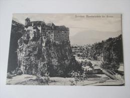 AK 1909 Österreich / Italien. Schloss Runkelstein Bei Bozen. No 219 Aufnahme Und Verlag Von J. Gugler - Bolzano (Bozen)
