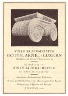 Original Werbung - 1926 - Gotth. Arnet In Luzern , Steinhauer , Steinmetz , Tribschenstrasse !! - Architecture