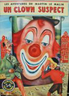 BD - LES AVENTURES DE MARTIN LE MALIN - UN CLOWN SUSPECT No 54 ALBUMS TRICOLORES - 16 PAGES - - Books, Magazines, Comics