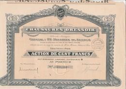 ACTION DE CENT FRANCS - CHAUSSURES DRESSOIR  -  1928 - Industrie