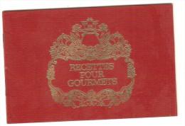 Recettes Pour Gourmets : Petit Livret De Recettes . Gastronomie. Cercle Du Bibliophile - Gastronomie