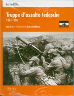 FORZE D´ELITE - TRUPPE D'ASSALTO TEDESCHE 1914 - 1918  NUOVO - War 1914-18