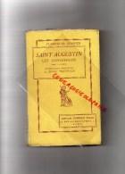 RELIGION- LES CONFESSIONS  SAINT AUGUSTINS -TOMME II- TRADUCTION JOSEPH TRABUCCO- 1937 - Books, Magazines, Comics
