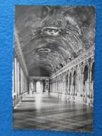Chateau De Versailles. La Galerie Des Glaces. Societe Des Amis De Versailles. Editions Bussers. RPPC - Versailles (Château)
