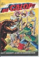 AU GALOP !!  N° 2  CISCO KID /  DAVY CROCKETT : LE DEFI DU GUERRIER NOIR / L´HOMME AU MASQUE NOIR - 1956 - Petit Format