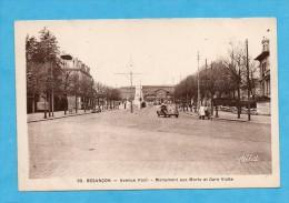 Besançon. - Avenue Foch - Monument Aux Morts Et Gare Viotte. - Besancon