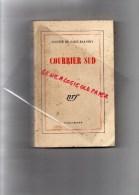 ANTOINE DE SAINT EXUPERY - COURRIER SUD -AVIATION- GALLIMARD 1958 - Books, Magazines, Comics