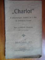 Charlot (Paul Clemens) De 1920  (Dialeht Alsacien ?) - Théâtre & Scripts