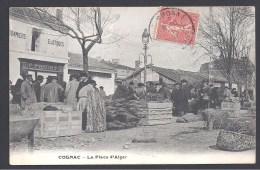 COGNAC - La  Place D´ Alger - Cognac