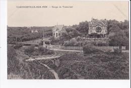 Carte 1907 VARENGEVILLE SUR MER / GORGE DE VASTERIVAL (villas) - Varengeville Sur Mer