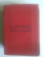 Lib412 Dizionario Vocabolario Italiano Spagnuolo Vintage Old Dictionary 1942 Editrice Bietti - Dizionari